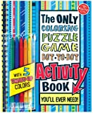 The Only Coloring, Puzzle, Dot-to-Dot, Activity Book: You'll Ever Need (Klutz)