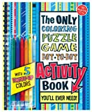 Cover of The Only Activity Book You'll Ever Need by Editors of Klutz 1591747813