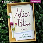 Alice Bliss: A Novel | Laura Harrington