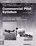 img - for Commercial Pilot Syllabus (The Pilot's Manual Series Syllabi) book / textbook / text book