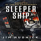 Sleeper Ship: Book Two of the Rim Confederacy | Jim Rudnick