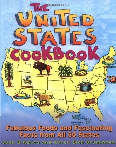 The United States Cookbook: Fabulous Foods and