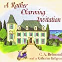 A Rather Charming Invitation (       UNABRIDGED) by C. A. Belmond Narrated by Katherine Kellgren