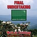 Final Undertaking (       UNABRIDGED) by Mark de Castrique Narrated by William Dufris