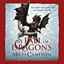 The Fall of Dragons Audiobook by Miles Cameron Narrated by To Be Announced