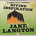 Divine Inspiration: A Homer Kelly Mystery, Book 10 Audiobook by Jane Langton Narrated by Mark Ashby