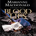 Blood Lies (       UNABRIDGED) by Marianne Macdonald Narrated by Nicola Barber
