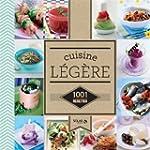 Cuisine l�g�re - 1001 recettes NE