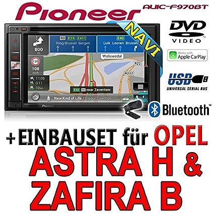 Opel astra h, zafira b-pioneer aVIC-f970BT - 2DIN autoradio multimédia avec système de navigation