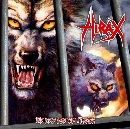 The New Age Of Terror by Hirax (2004-06-29)