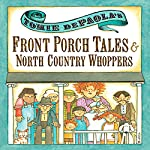 Front Porch Tales and North Country Whoppers | Tomie DePaola