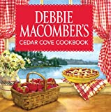 Debbie Macombers Cedar Cove Cookbook