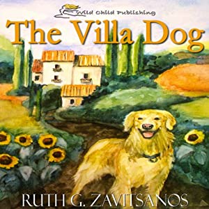 The Villa Dog | [Ruth G. Zavitsanos]