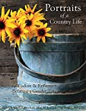 img - for By Mark Kimball Moulton Portraits of a Country Life [Hardcover] book / textbook / text book