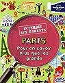 Paris : Pour en savoir plus que les grands par Lamprell
