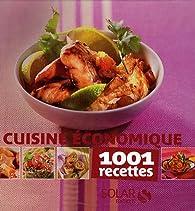 La Cuisine économique : 1001 Recettes par Anne-Laure Estèves