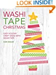 Washi Tape Christmas: Easy Holiday Cr...