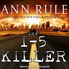 The I-5 Killer Audiobook by Ann Rule, Andy Stack Narrated by Laural Merlington