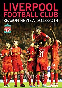 Liverpool Football Club Season Review: 2013-2014 [DVD] from 2Entertain