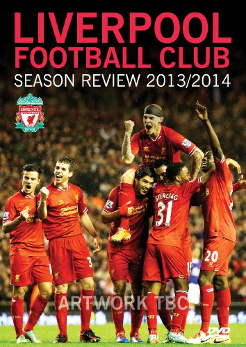 Liverpool Football Club Season Review: 2013-2014 [DVD]