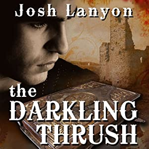 The Darkling Thrush | [Josh Lanyon]