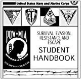 SURVIVAL, EVASION, RESISTANCE AND ESCAPE HANDBOOK, SERE and COUNTERINSURGENCY, US Army Field Manual, FM 3-24 combined