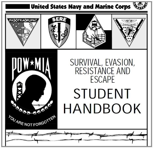 SURVIVAL, EVASION, RESISTANCE AND ESCAPE HANDBOOK, SERE and U.S. RIFLE CALIBER 30, M1, US Army Field Manual, FM 22-5 combined