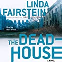 The Deadhouse Audiobook by Linda Fairstein Narrated by Melissa Hughes