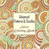 Lilt Kids Coloring Books Advanced Patterns and Doodles Adult Coloring Book: Volume 20 (Sacred Mandala Designs and Patterns Coloring Books for Adults)