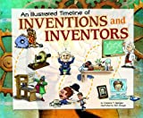 img - for An Illustrated Timeline of Inventions and Inventors (Visual Timelines in History) book / textbook / text book