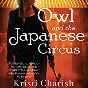 Owl and the Japanese Circus | Kristi Charish