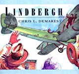 Lindbergh (0517587181) by Demarest, Chris L.
