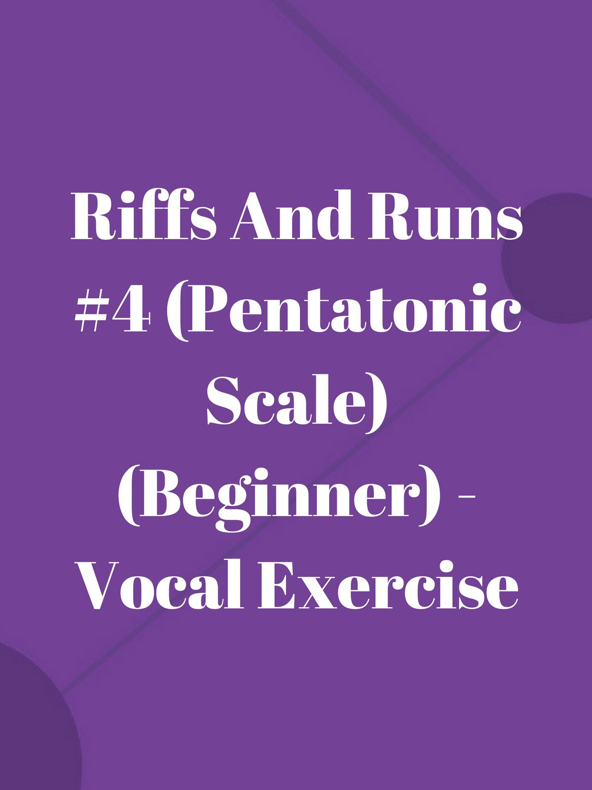 Riffs And Runs #4 (Pentatonic Scale) (Beginner)