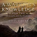 A Warrior's Knowledge, Book 2: The Ca...