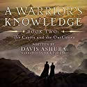 A Warrior's Knowledge, Book 2: The Castes and the OutCastes Audiobook by Davis Ashura Narrated by Nick Podehl