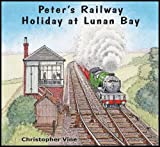 Christopher G. C. Vine Peter's Railway Holiday at Lunan Bay