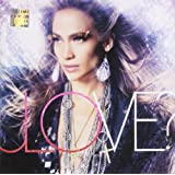 LOVE? ~ Jennifer Lopez