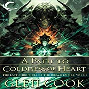 A Path to Coldness of Heart: Dread Empire, Book 8 | Glen Cook