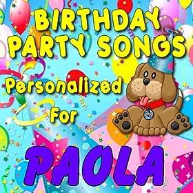 Amazon.com: Happy Birthday to Paola (Palah, Paolah, Payola