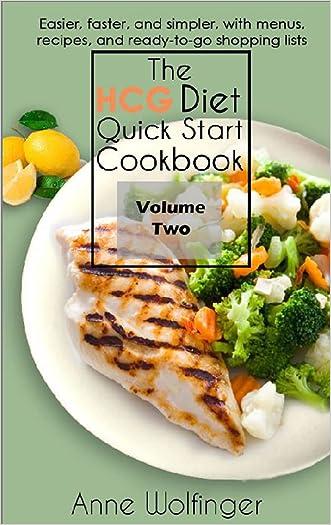 The HCG Diet Quick Start Cookbook: Volume Two