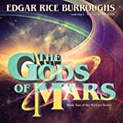 The Gods of Mars: The Martian Series, Book 2 | [Edgar Rice Burroughs]