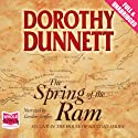 The Spring of the Ram: The House of Niccolo, Book 2 (       UNABRIDGED) by Dorothy Dunnett Narrated by Gordon Griffin