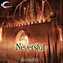 Neversfall: Forgotten Realms: The Citadels, Book 1 (       UNABRIDGED) by Ed Gentry Narrated by Nicole Greevy