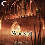 Neversfall: Forgotten Realms: The Citadels, Book 1 | Ed Gentry