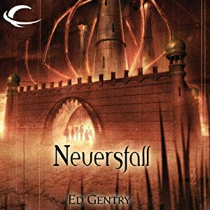 Neversfall: Forgotten Realms: The Citadels, Book 1 | [Ed Gentry]