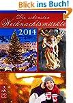 Die sch�nsten Weihnachtsm�rkte 2014....