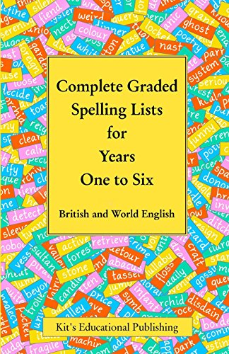 complete-graded-spelling-lists-for-years-one-to-six-british-and-world-english-kits-graded-spelling-l
