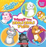 Meet the Zhu Zhu Pets [With Sticker(s)]