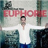 Songtexte von Alex C. feat. Yasmin K. - Euphorie
