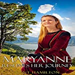 Maryanne Resumes Her Journey: Interrupted Bridal Journey, Book 2 | Kent HamiIlton